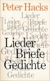 Hacks Lieder Briefe Gedichte